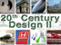 20th Century Design II